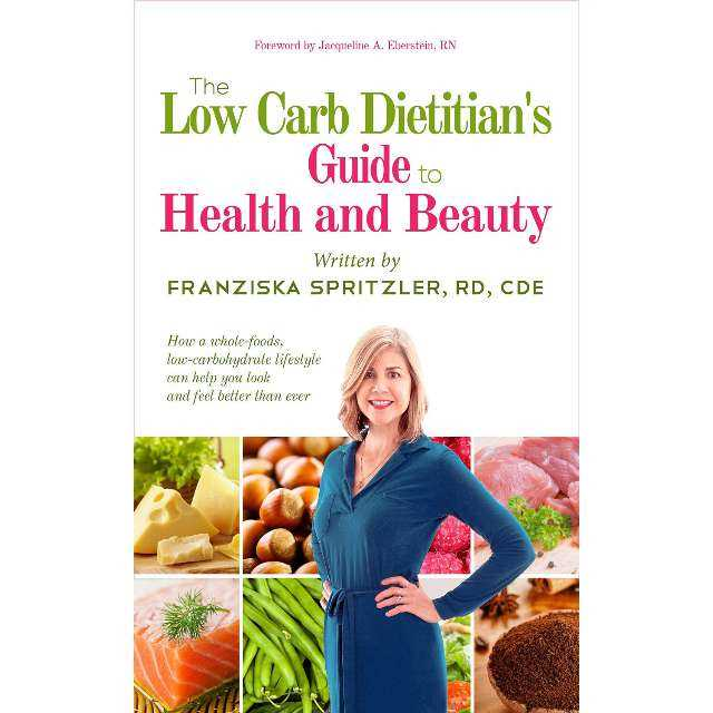 The Low Carb Dietitian's Guide to Health and Beauty